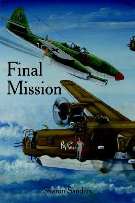 Final Mission  by  Sharon Sanders