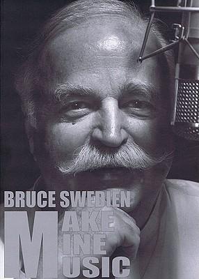 Make Mine Music  by  Bruce Swedien