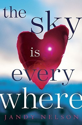 The Sky Is Everywhere by Jandy Nelson | Review