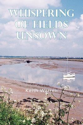 Whispering of Fields Unsown Keith Warren