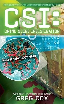 Headhunter (CSI: Crime Scene Investigation, # 11)