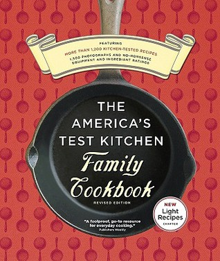 The America's Test Kitchen Family Cookbook (Spiral-bound)