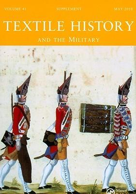 Textile History And The Military Katrina Honeyman