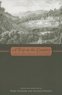 A Trip to the Country  by  Henriette Julie De Castelnau Murat