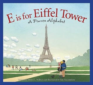 E is for Eiffel Tower a wonderful book to read when learning about France.