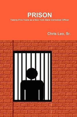 Prison Chris Leo Sr.