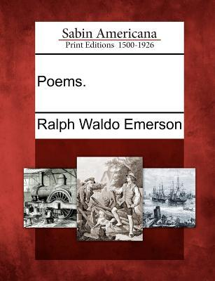 Poems.  by  Ralph Waldo Emerson