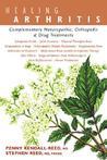 Healing Arthritis: Complementary Naturopathic, Orthopedic & Drug Treatments