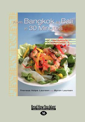 From Bangkok to Bali in 30 Minutes (Large Print 16pt)  by  Therese Volpe Laursen