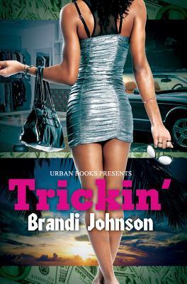Trickin' (2012)