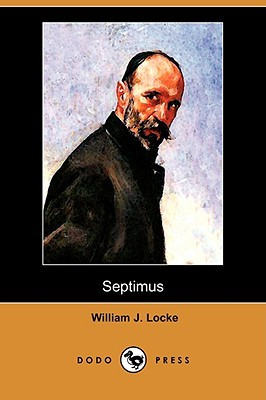 Septimus by William J. Locke