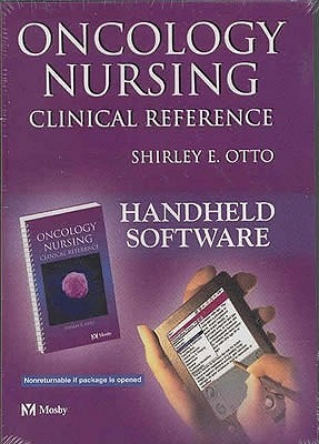 Oncology Nursing Clinical Reference Shirley E. Otto