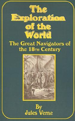 The Great Navigators Of The 18th Century Jules Verne