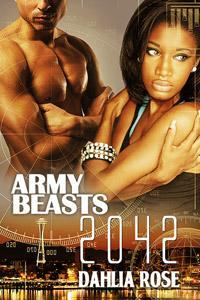 Army Beasts 2042 (Army Beasts #4)  by  Dahlia Rose