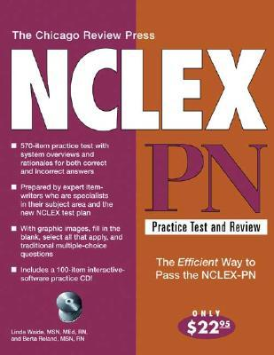 The Chicago Review Press NCLEX-PN Practice Test and Review  by  Linda Waide