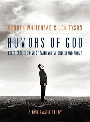 Rumors of God DVD-Based Study  by  Darren Whitehead