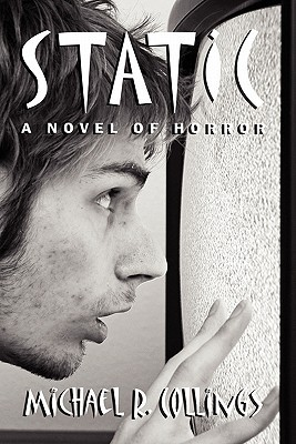 Static! a Novel of Horror  by  Michael R. Collings