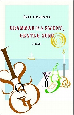 Grammar Is a Sweet, Gentle Song