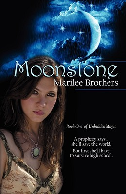 Moonstone (Unbidden Magic, #1)