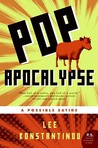 Pop Apocalypse: A Possible Satire
