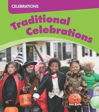 Traditional Celebrations  by  Ian Rohr