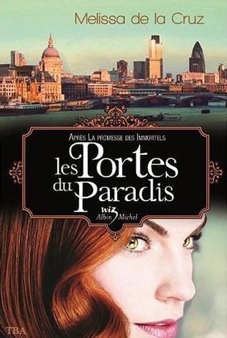 Les portes du paradis (Les vampires de Manhattan, #7)