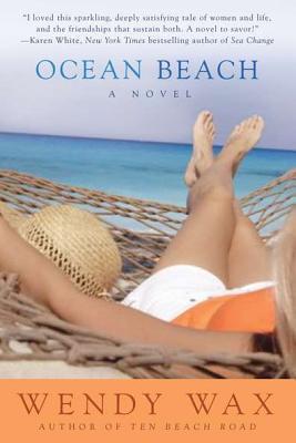 Ocean Beach (Ten Beach Road, #2)  by  Wendy  Wax