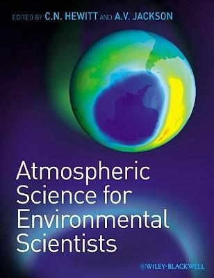 Atmospheric Science For Environmental Scientists C. Nicholas Hewitt