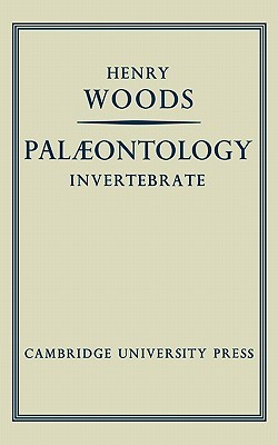 Palaeontology Invertebrate  by  Henry Woods