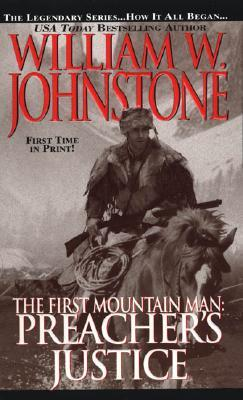 Preacher's Justice (The First Mountain Man, #10)