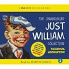 The Unabridged Just William Collection (A Csa Word Classic)