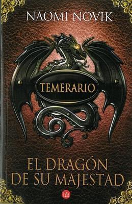 El dragón de su majestad (Temerario, #1)