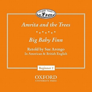 Amrita and the Trees/Big Baby Finn  by  Sue Arengo