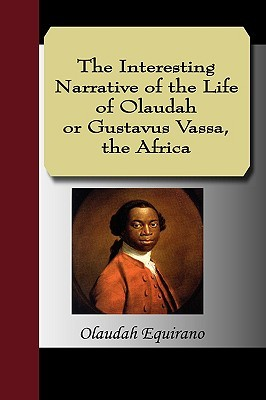 an analysis of the theme of liberation and freedom in the life of olaudah equiano by olaudah equiano View and download olaudah equiano essays examples the extent of equiano's belief in his freedom is mentioned throughout the the life of olaudah equiano.