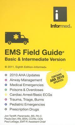 EMS Field Guide: Basic & Intermediate Version  by  Jon Tardiff