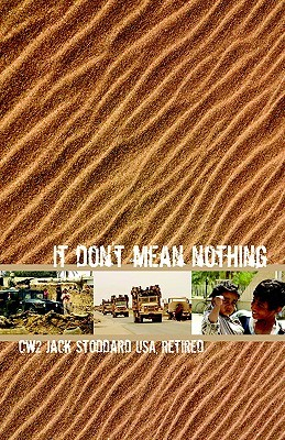 It Dont Mean Nothing Jack C. Stoddard