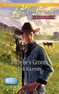 Phoebe's Groom (E-mail Order Brides, #1)
