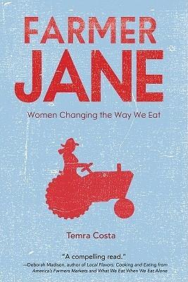 Farmer Jane: Women Changing The Way We Eat (2010)