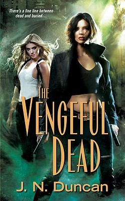 Book Review: J.N. Duncan's The Vengeful Dead