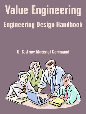 Value Engineering (Engineering Design Handbook) U.S. Army Material Command