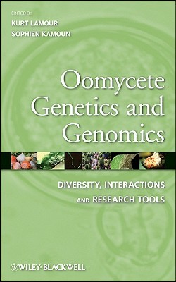 Oomycete Genetics and Genomics: Diversity, Interactions and Research Tools Kurt Lamour