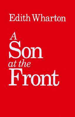 A Son at the Front  by  Edith Wharton