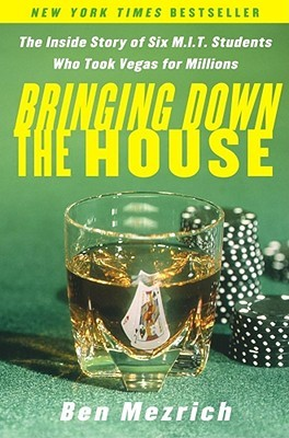 Jacket image, Bringing Down the House by Ben Mezrich
