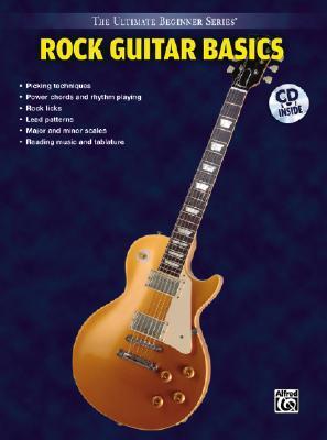 Rock Guitar Basics (The Ultimate Beginner Series)  by  Nick  Nolan