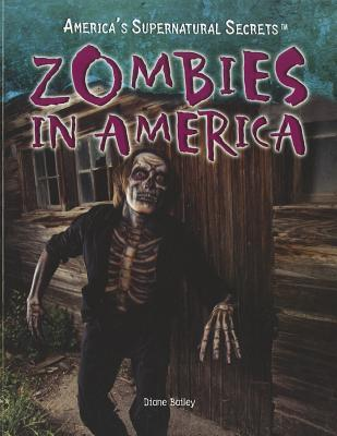 Zombies in America  by  Diane Bailey