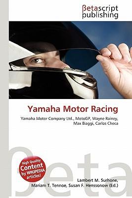 Yamaha Motor Racing  by  NOT A BOOK