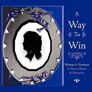 A Way to Win  by  Winona Foreman