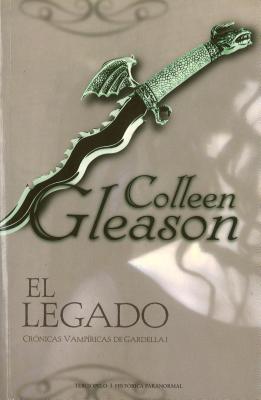El Legado (Cronicas vampirica de Gardella, #1)