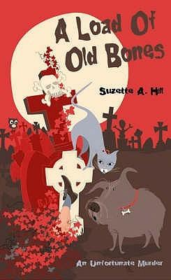 A Load Of Old Bones Suzette A. Hill
