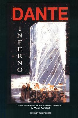 Dante: Inferno: Translated Into English with Notes and Commentary Frank Salvidio by Frank Salvidio